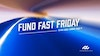 Fund Fast Friday
