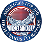 AMERICA'S TOP 100 HIGH STAKES LITIGATOR AWARD