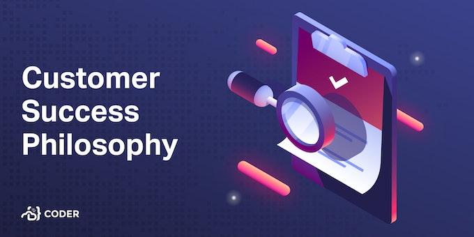 Customer success philosophy