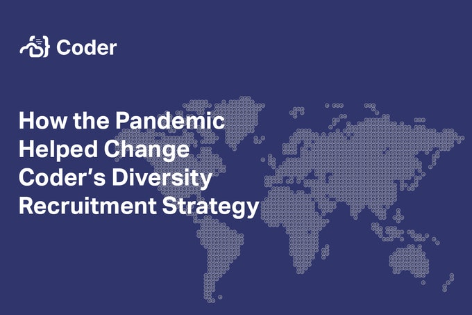 How the Pandemic Helped Change Coder's Diversity Recruitment Strategy