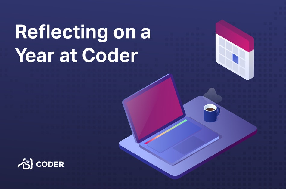 """""""Reflecting on a Year at Coder"""" with a laptop and cup of coffee below a calendar"""