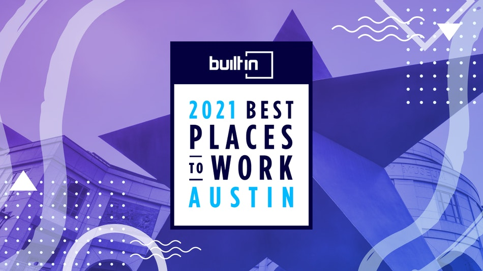 Built In's 2020 Best Places to Work in Austin