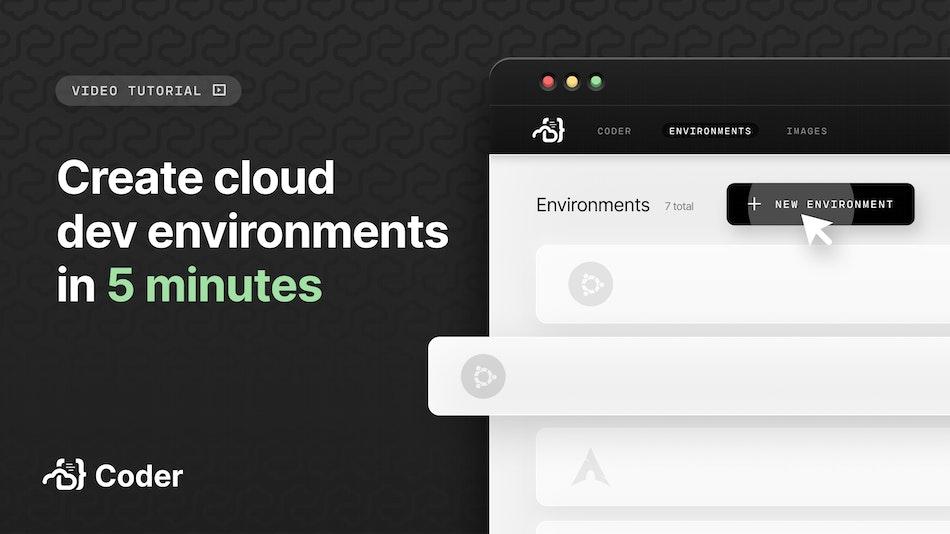 Create cloud dev environments in 5 minutes