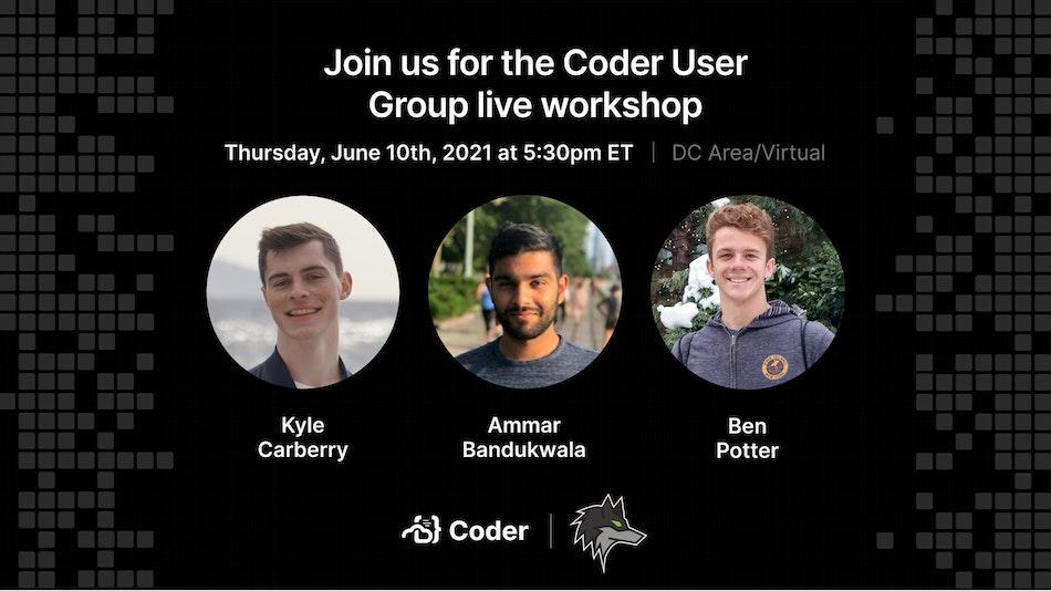 Coder User Group - June 10