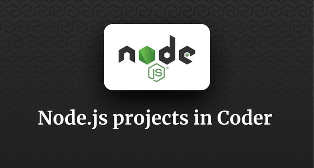 Node.js projects in Coder
