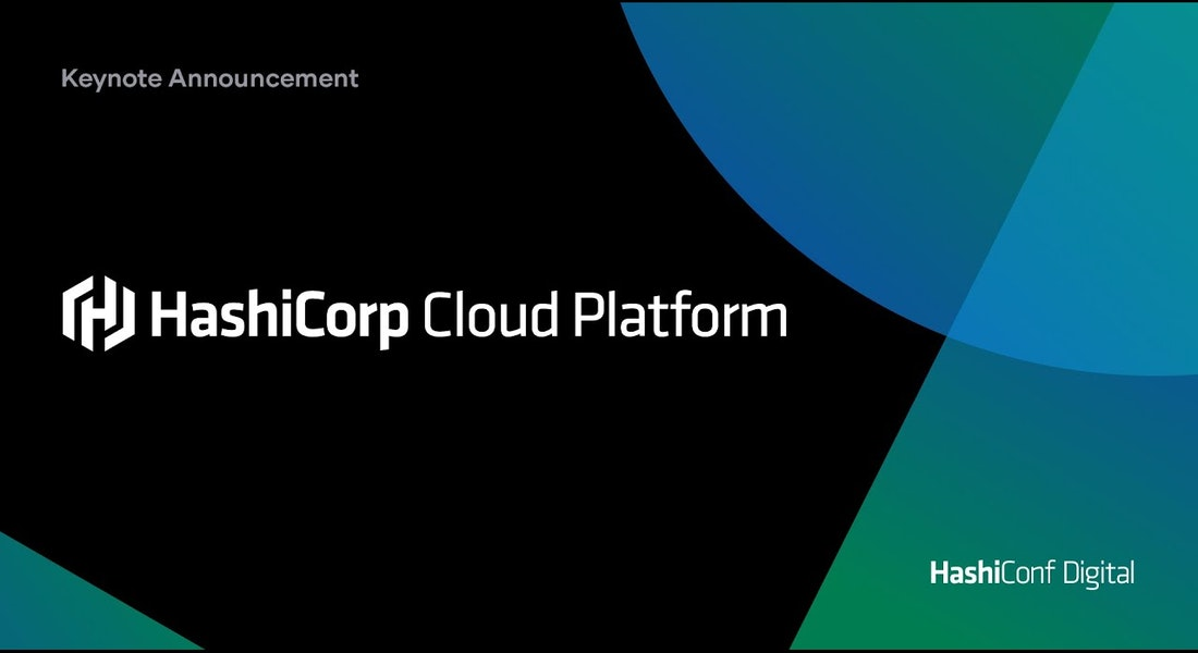 HashiConf Digital Keynote - HashiCorp Cloud Platform Announcement & Demo