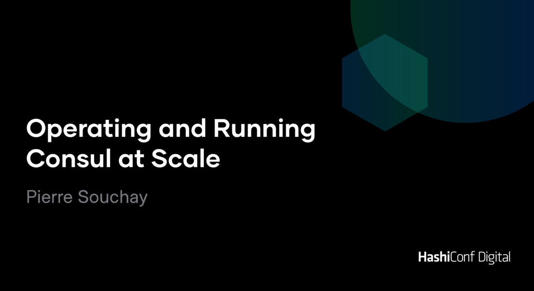 Operating and Running Consul at Scale