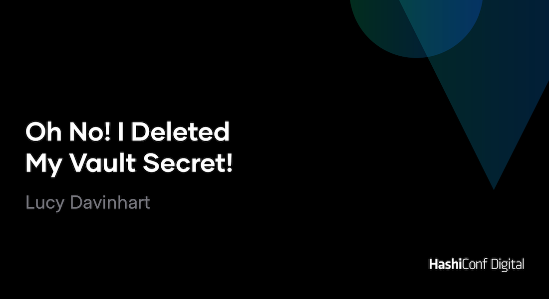 Oh No! I Deleted My Vault Secret!