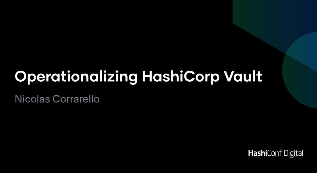 Operationalizing HashiCorp Vault
