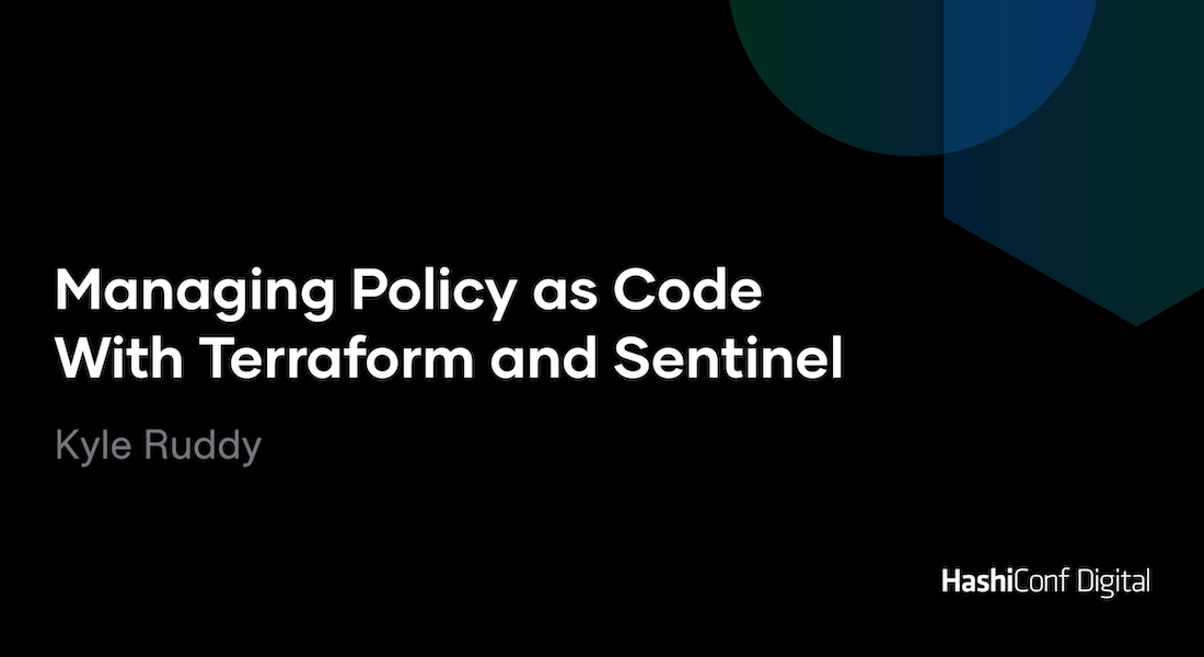 Managing Policy as Code With Terraform and Sentinel