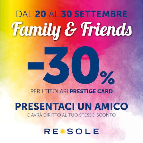 Re Sole Family&Friends -30% sconto