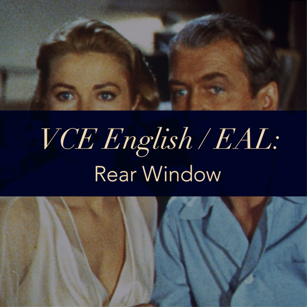 VCE English/EAL: Rear Window From darkness into light… featured image