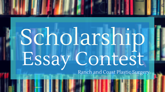 Scholarship from Ranch and Coast Plastic Surgery