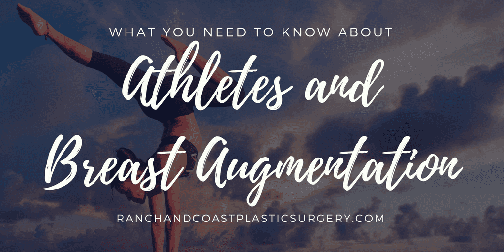 Athletes and Breast Augmentation What To Know