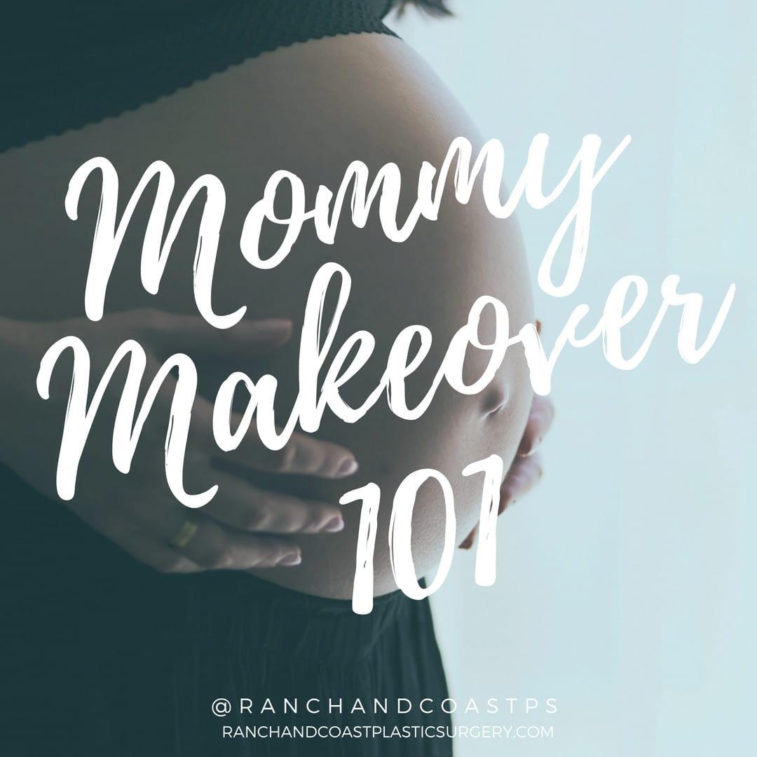 Mommy Makeover 101