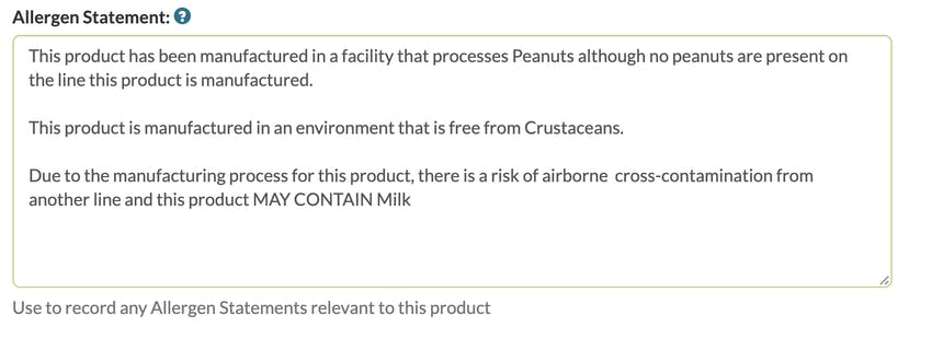 Allergen Statement in the Erudus system to show that the product has been manufactured in a facility that processes peanuts and further allergen information