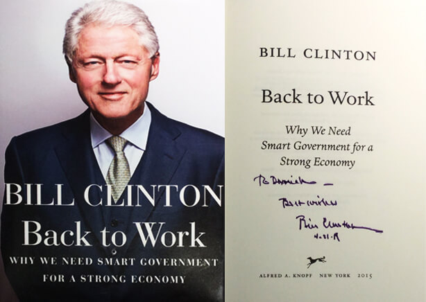 Bill Clinton signed copy of Back to Work to Dr. Antell