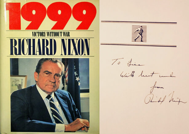 Richard Nixon signed copy of 1999 Victory without War to Dr. Antell