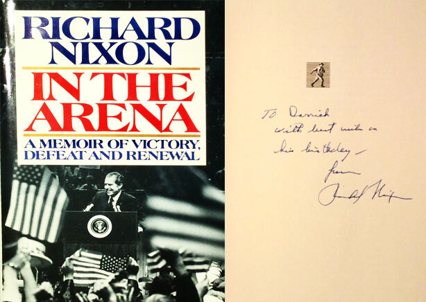 Richard Nixon signed copy of In the Arena to Dr. Antell