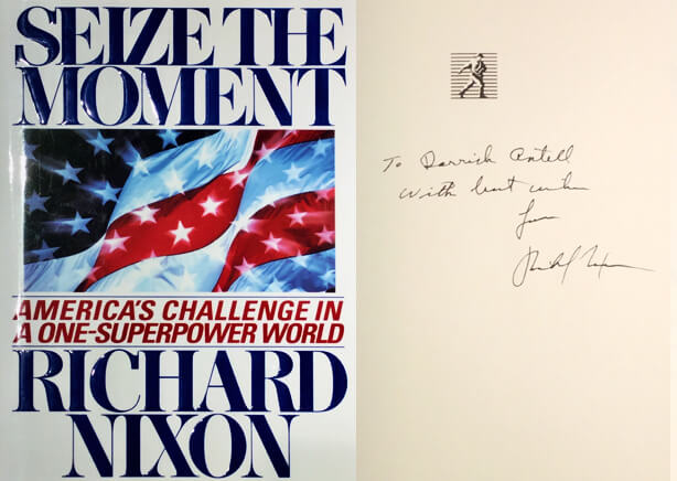 Richard Nixon signed copy of Seize the Moment to Dr. Antell.