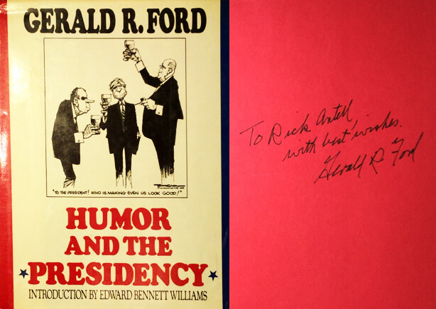 Gerald Ford signed copy of Humor and the Presidency to Dr. Antell