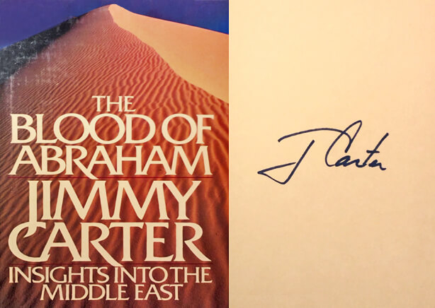 JImmy Carter signed copy of The Blood of Abraham