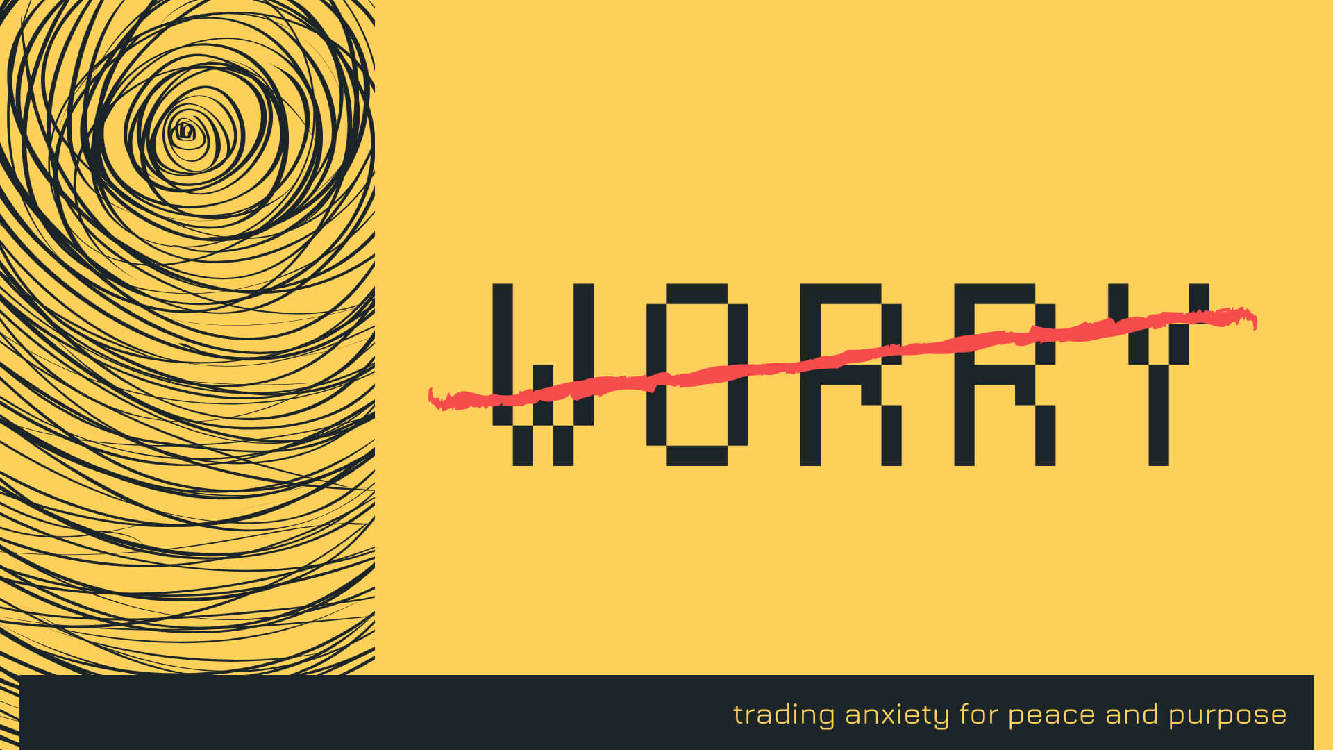 Series: Worry: Trading Anxiety For Peace and Purpose