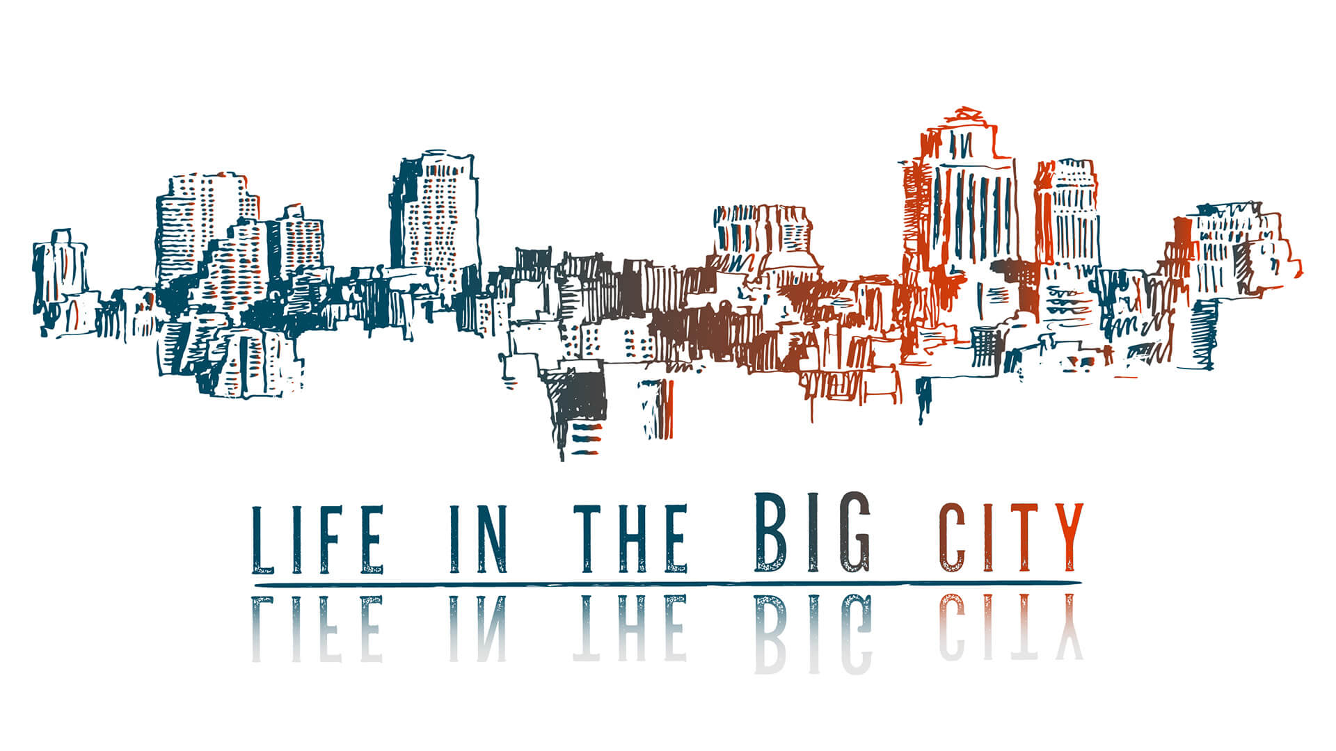 Series: Life In The Big City