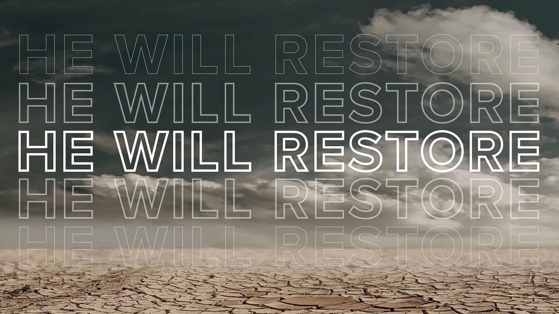 Series: He Will Restore