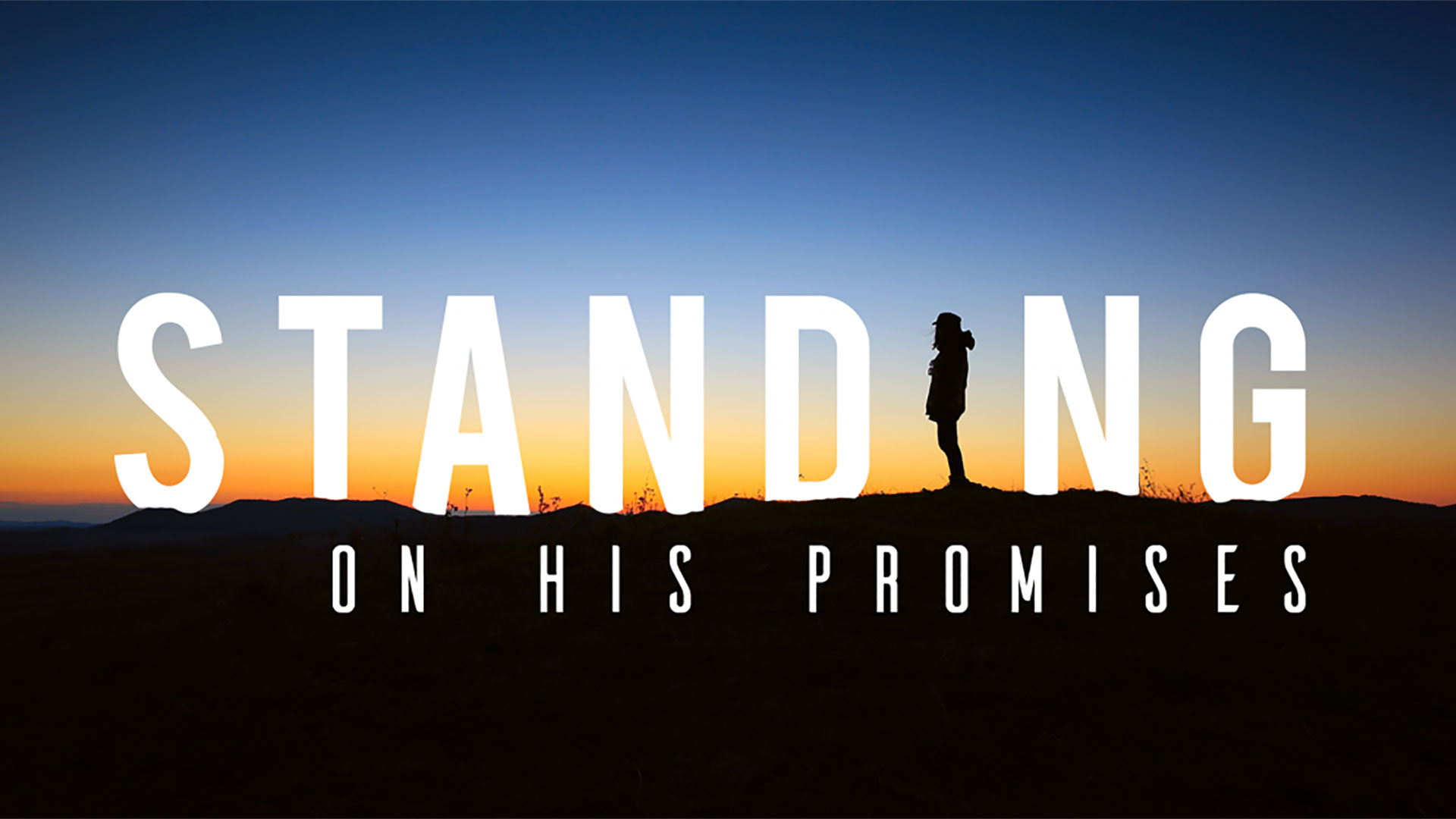 Series: Standing On His Promises