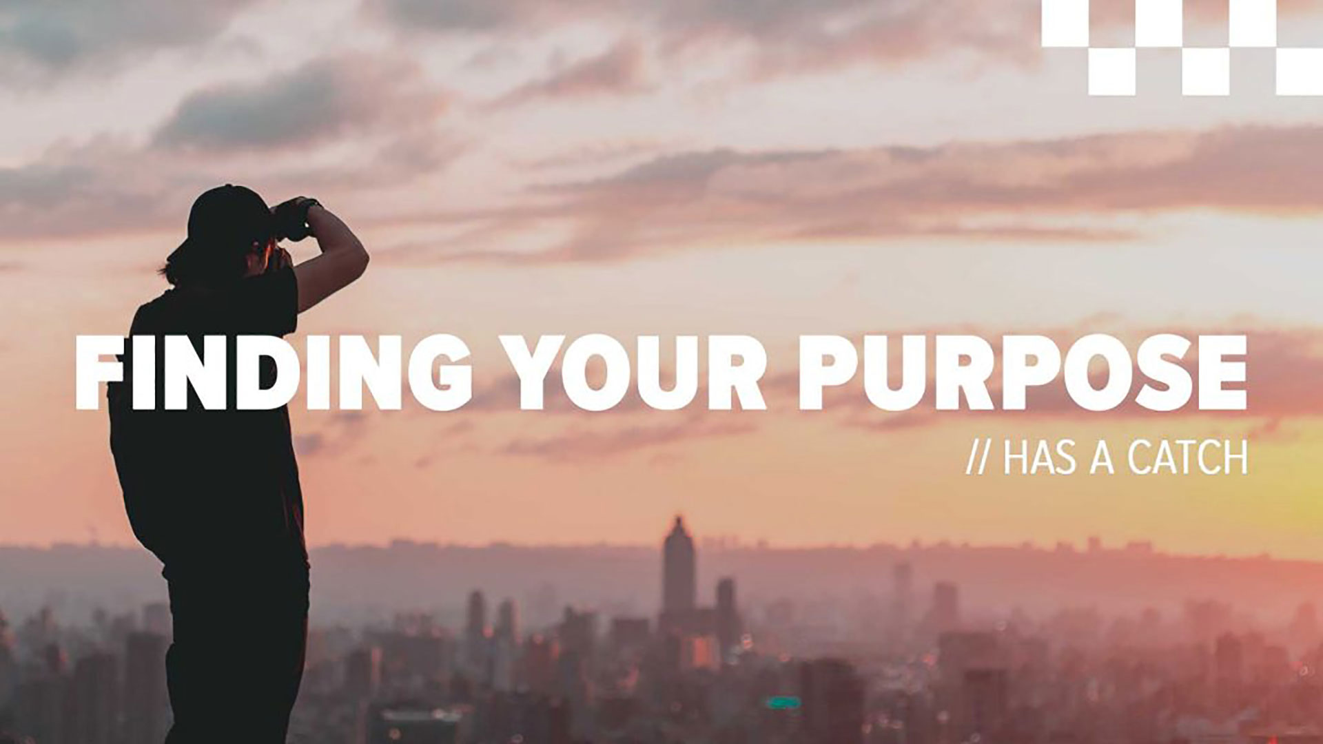 Series: Finding Your Purpose