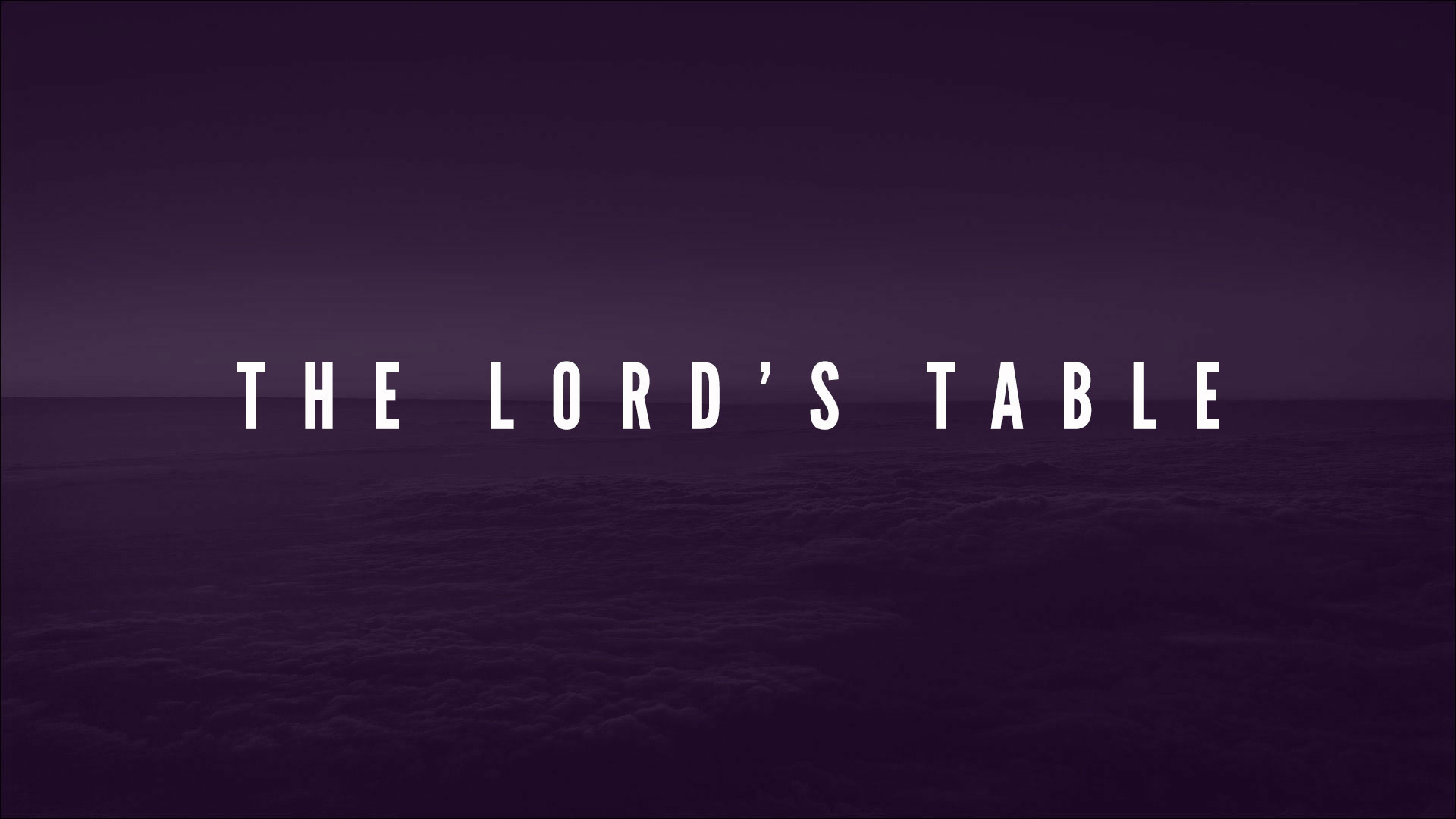Series: The Lord's Table