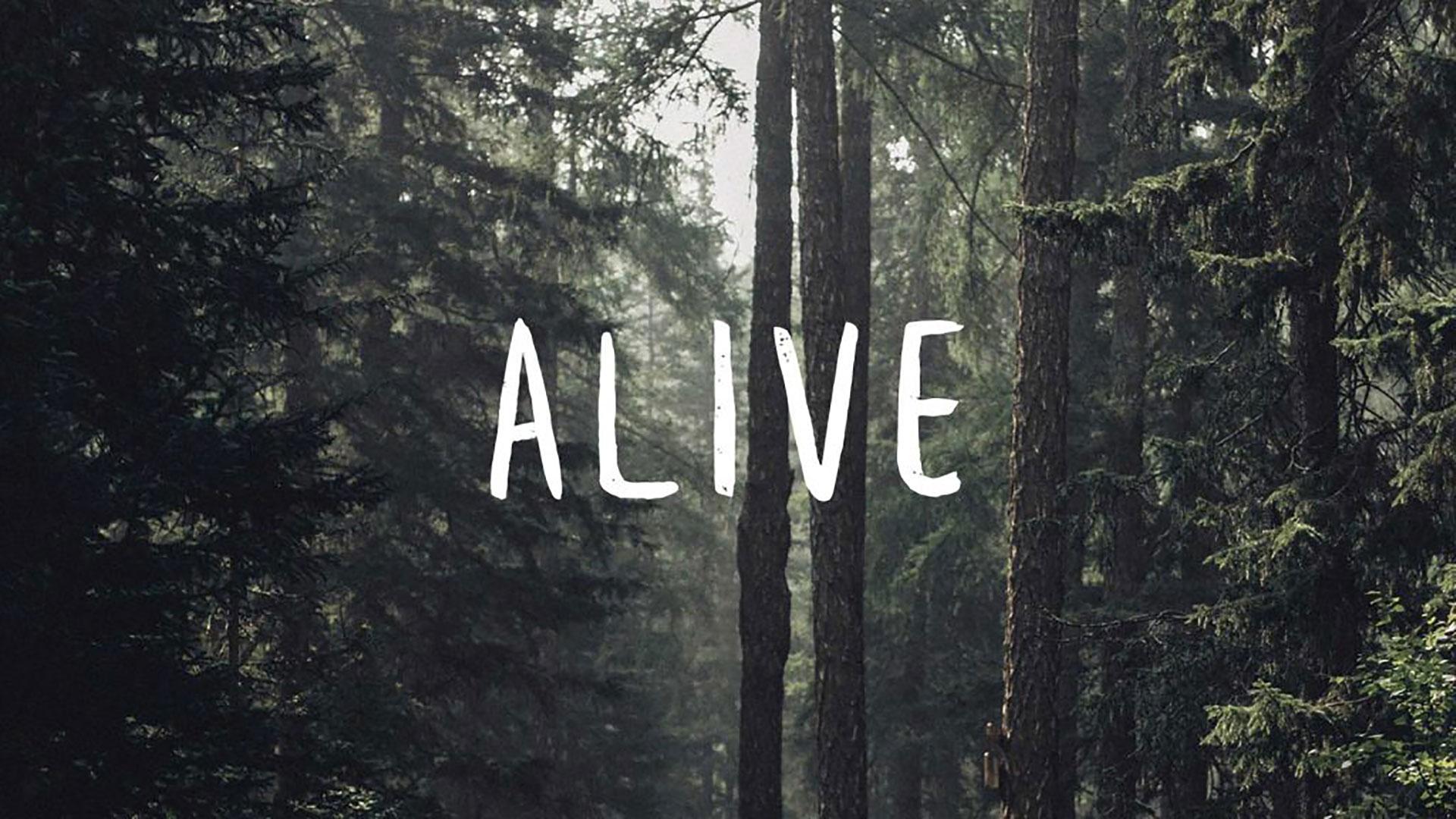 Series: Alive