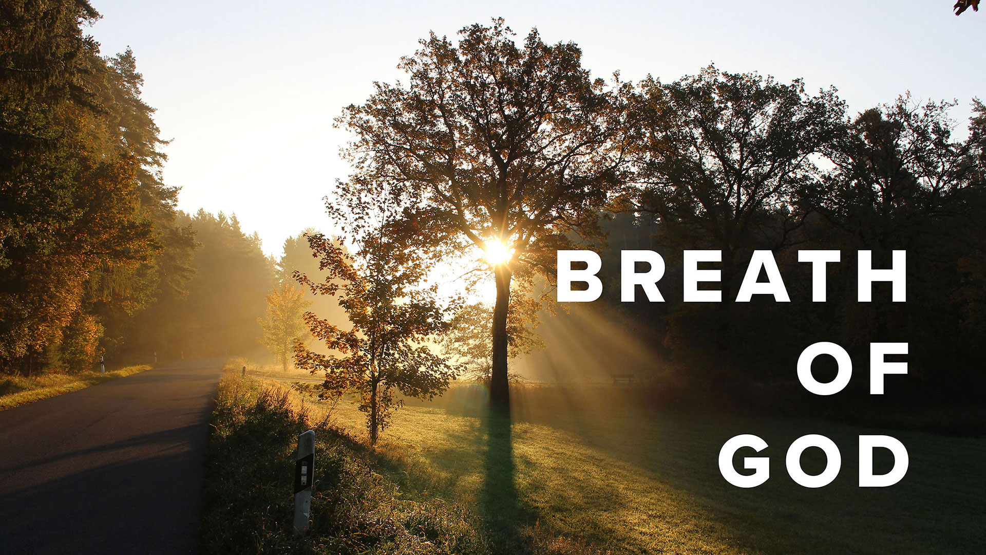Series: Breath Of God