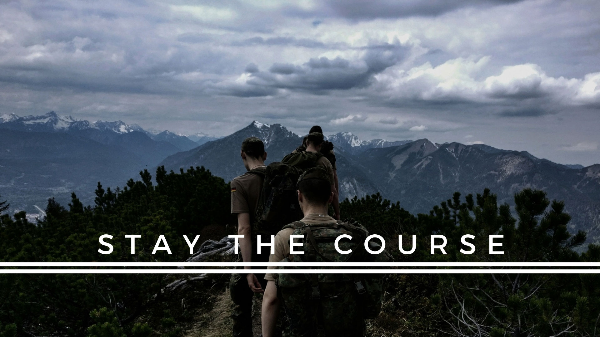 Series: Stay The Course
