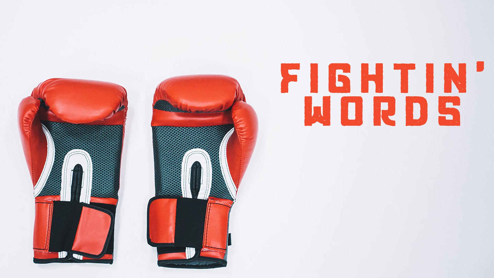 Series: Fightin' Words
