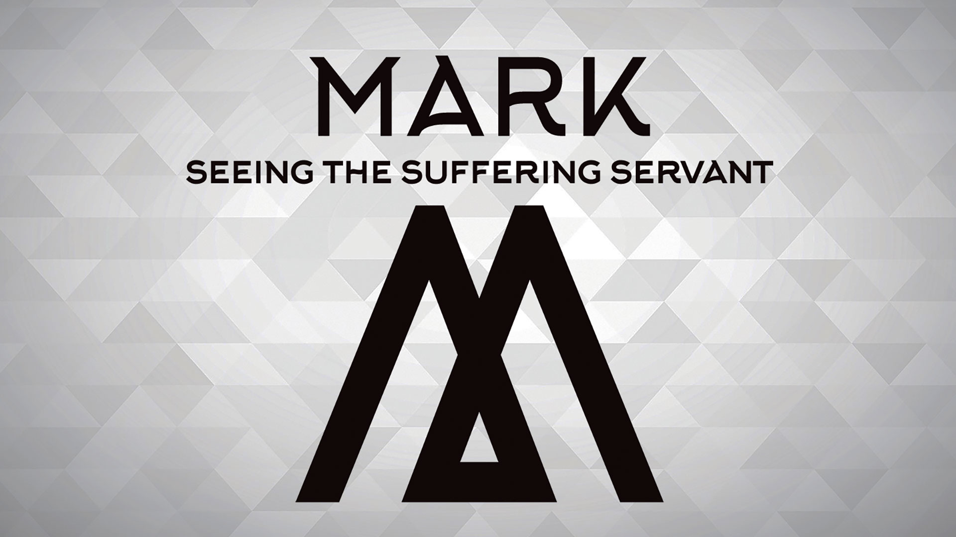 Series: Mark, Seeing the Suffering Servant