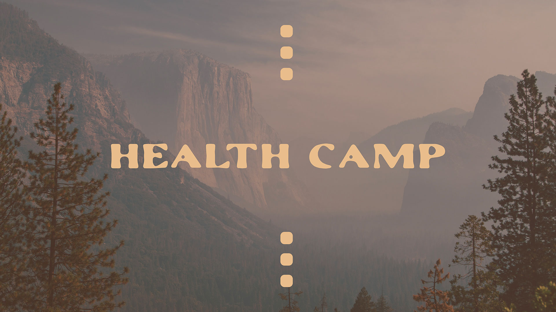 Series: Health Camp: Week 1