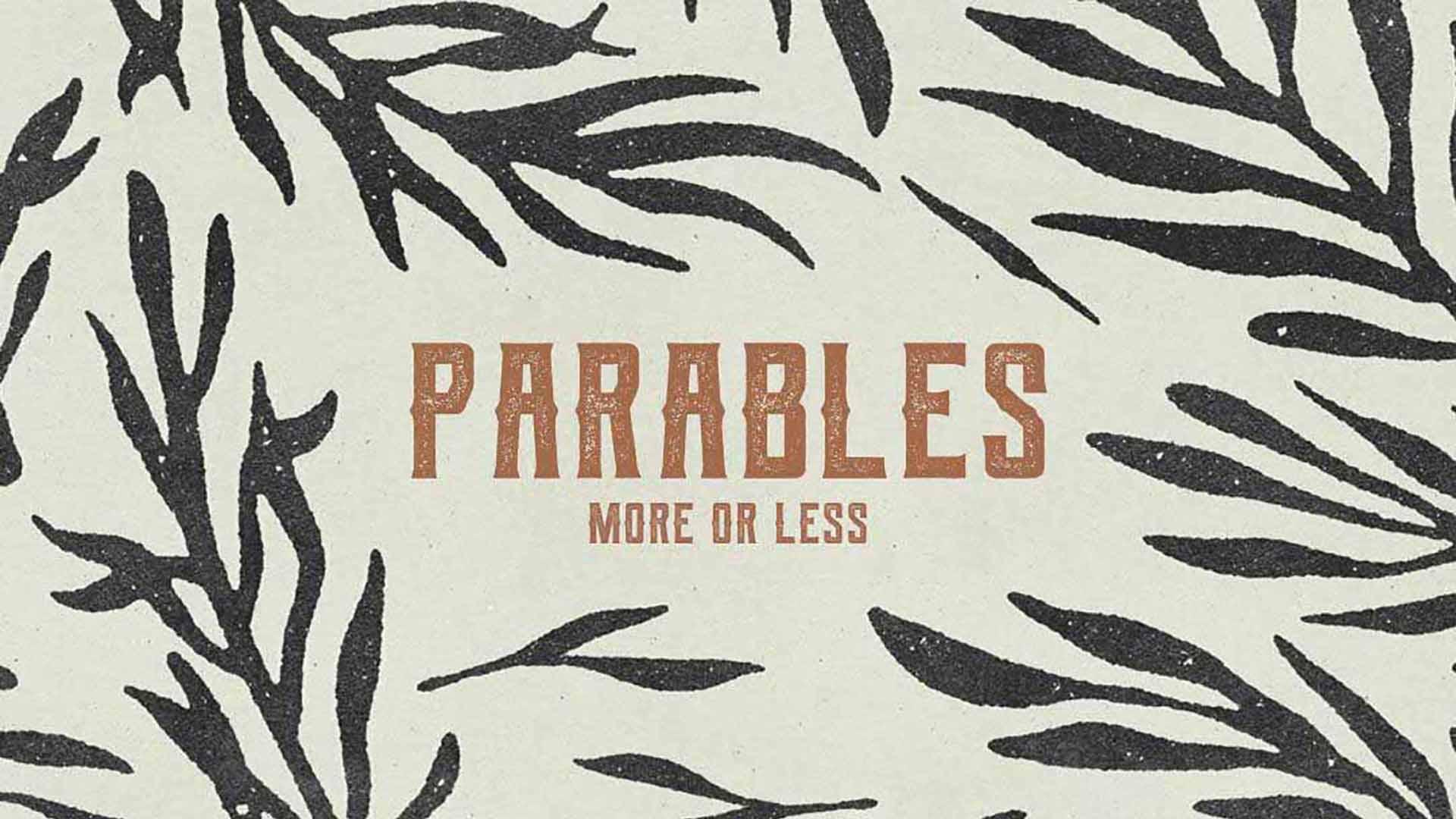 Series: Parables: Week 6