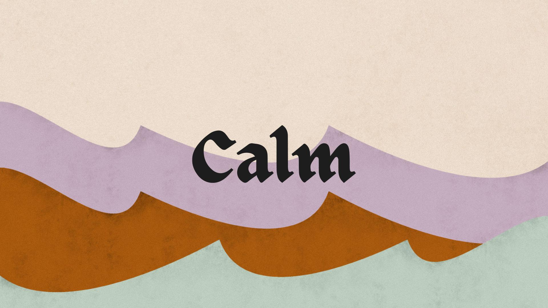 Series: Calm