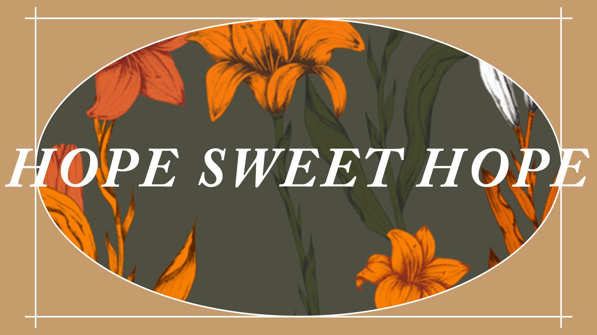 Series: Hope Sweet Hope