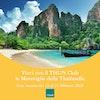 Vinci con il THUN Club Le Meraviglie della Thailandia