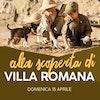 Alla scoperta di Villa Romana