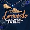 Leonardo ALLA SCOPERTA DEL GENIO