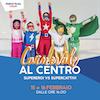 Carnevale al Centro | Supereroi vs Supercattivi