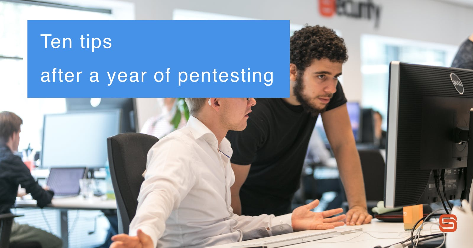 Ten tips after a year of pentesting