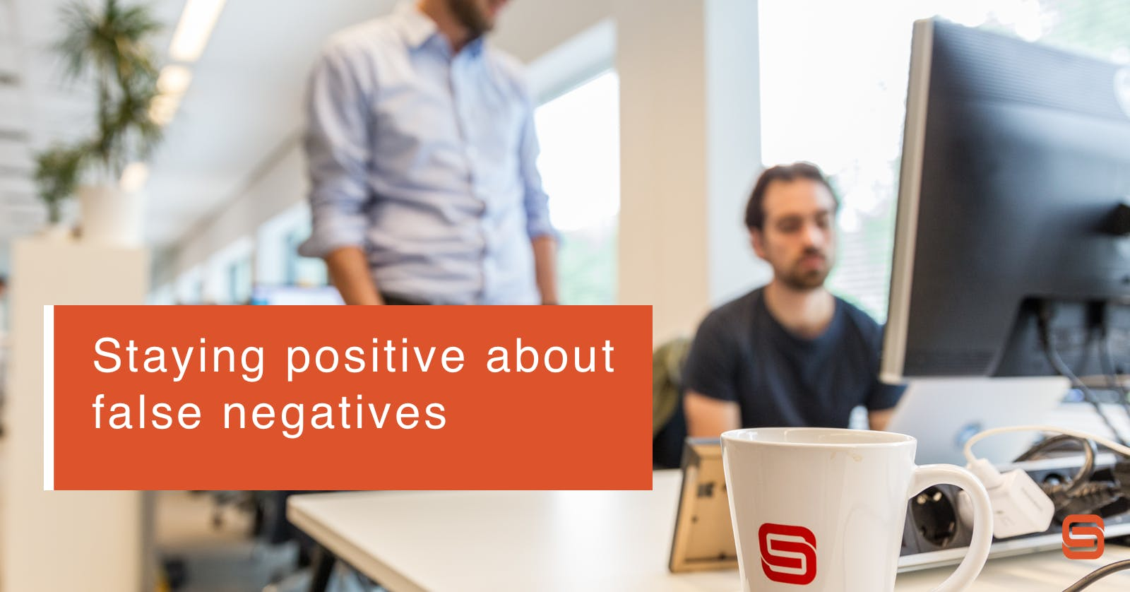 Staying positive about false negatives