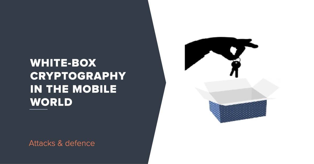 White-Box Cryptography in the mobile world - Attacks and defence