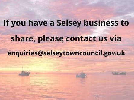 If you have a Selsey business to share, please contact us via enquiries@selseytowncouncil.gov.uk