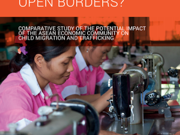 Opening Borders: Comparative Study of the Potential Impact of the ASEAN Economic Community on Child Migration and Trafficking